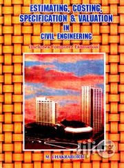 Estimating, Costing, Specification & Valuation In Civil Engineering   Books & Games for sale in Lagos State, Ikeja