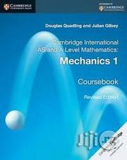 Cambridge International AS And A Level Mathematics: Mechanics 1 Course | Books & Games for sale in Lagos State, Surulere