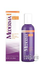 Mederma Quick Dry Oil – Improve the Appearance of Scars,Stretch Marks | Skin Care for sale in Lagos State