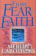 From Fear To Faith (Revised) Paperback By Merlin Carothers | Books & Games for sale in Lagos State, Surulere