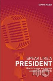 Speak Like A President Simon Maier | Books & Games for sale in Lagos State, Surulere