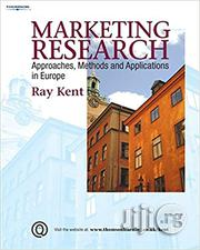 Marketing Research By Ray Kent | Books & Games for sale in Lagos State, Ikeja