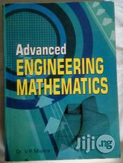 Advanced Engineering Mathematics Fifth Edition By V. P. Mishra   Books & Games for sale in Lagos State, Ikeja