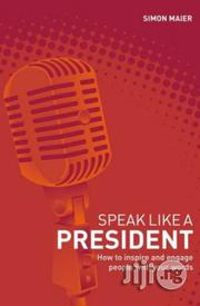 Speak Like A President | Books & Games for sale in Lagos State, Surulere