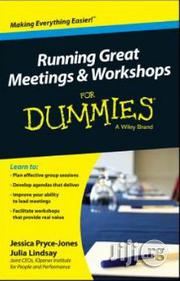 Running Great Meetings And Workshops For Dummies Jessica Pryce-jones   Books & Games for sale in Lagos State, Surulere