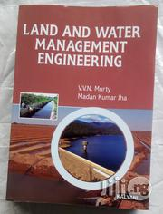 Land And Water Management Engineering   Books & Games for sale in Lagos State, Ikeja