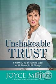 Unshakeable Trust By Joyce Meyer | Books & Games for sale in Lagos State, Ikeja