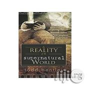 The Reality Of The Supernatural World: Exploring Heavenly Realms And Prophetic Experiences | Books & Games for sale in Lagos State, Oshodi-Isolo