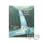 The Communion Of The Holy Spirit | Books & Games for sale in Lagos State, Oshodi-Isolo