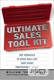 Ultimate Sales Tool Kit By William Skip Miller   Books & Games for sale in Lagos State, Ikeja