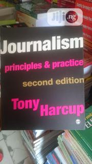 Journalism Principles And Practice | Books & Games for sale in Lagos State