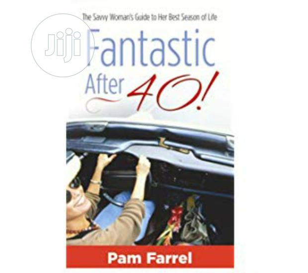 Fantastic After Forty! By Pam Farrel