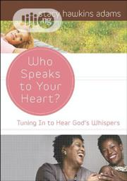 Who Speaks To Your Heart? By Stacy Hawkins Adams | Books & Games for sale in Lagos State, Ikeja