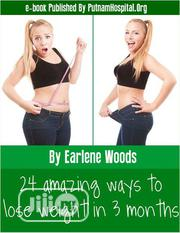 24 Ways To Lose Weight In 3 Months (E-book) | Books & Games for sale in Ebonyi State, Ebonyi