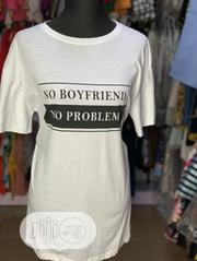 No Boyfriend No Problem Teeshirt | Clothing for sale in Lagos State, Ikeja