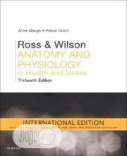 Ross And Wilson Anatomy And Physiology | Books & Games for sale in Lagos State, Surulere