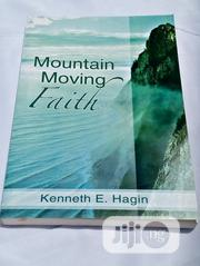 Mountain Moving Faith By Kenneth Hagin Jr. | Books & Games for sale in Enugu State, Nsukka