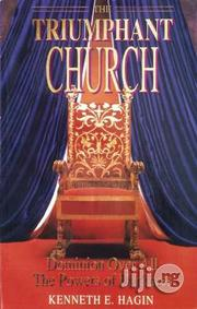 The Triumphant Church By Kenneth E. Hagin | Books & Games for sale in Lagos State, Apapa